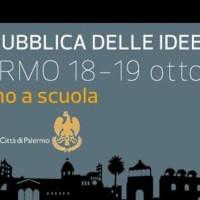 """Il 18 e 19 ottobre a Palermo, """"Torniamo a scuola"""" con la Repubblica delle idee."""